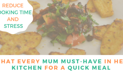 Kitchen must-have to make a quick meal? – Busy moms tips!