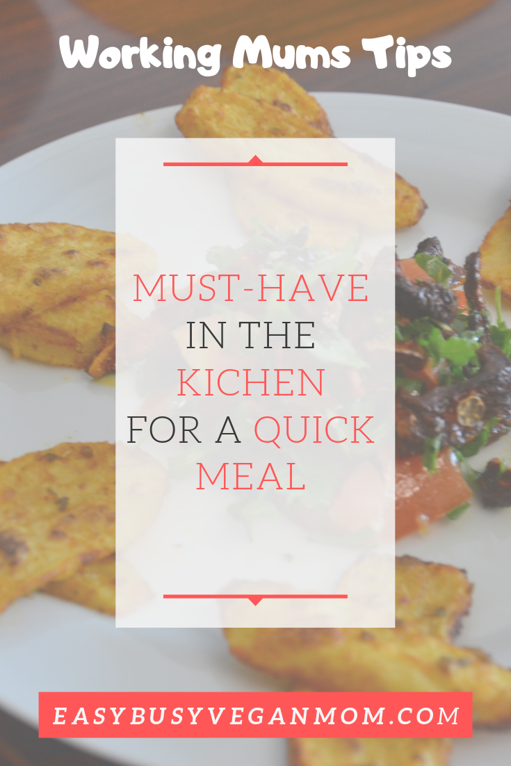 Kitchen must-have quick meal