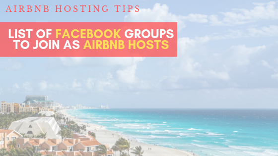 The best Facebook Groups for Airbnb Hosts