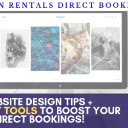 Vacation rentals website design tips + 3 secret tools to get your direct bookings