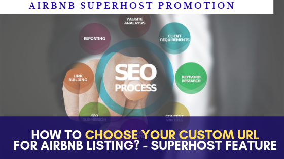 How to create and choose your custom url to advertise your airbnb listing? – Superhost tips new feature