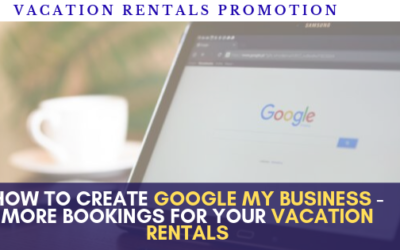 How to advertise for free your holiday home creating a Google my Business and get more bookings