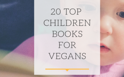 Best 2019 children books for vegan parents that toddlers will love