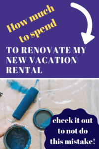 how much to spend become airbnb host new vacation rental investment