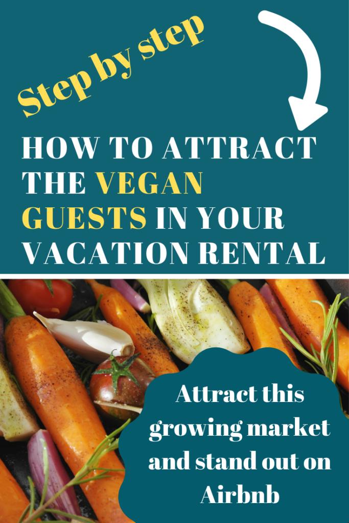 attract vegan guests vacation rentals
