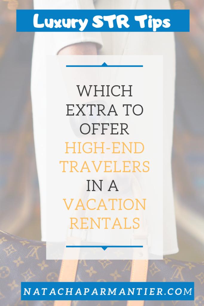 vacation rentals luxury services