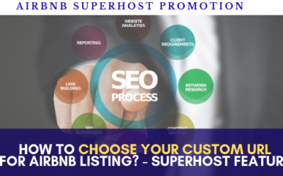 How to choose your custom url to advertise your airbnb listing? – Superhost new feature Aug 2019