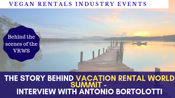 Vacation Rental World Summit 2019 Industry Events- Interview with Antonio Bortolotti