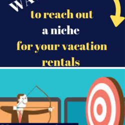 Should I choose a niche for my Airbnb / vacation rentals and how to reach out to my niche?