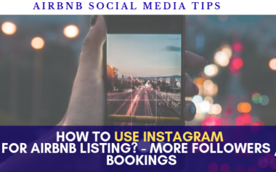How to use Instagram for Vacation Rental Business – Marketing Short Term Rentals Tips