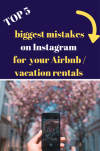 instagram mistakes vacation rentals