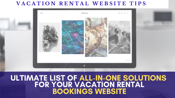 Best software platforms in 2020 for vacation rental / villa website design and direct bookings