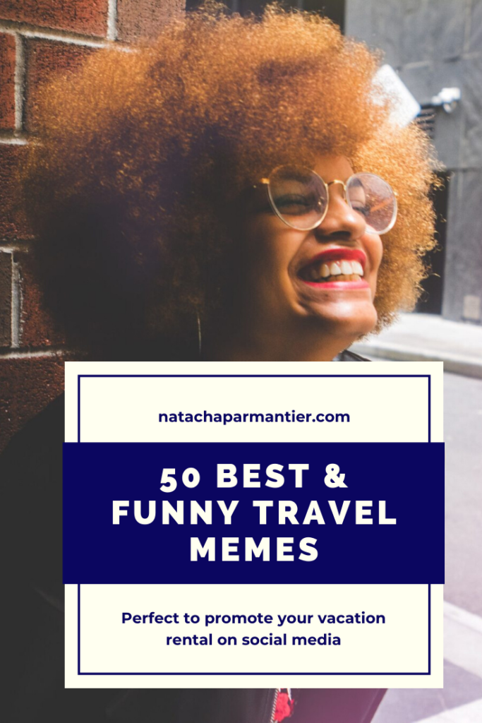 Best funny travel memes social media vacation rental promote